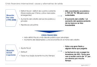 Crisis financiera internacional: causas y alternativas de salida