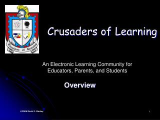Crusaders of Learning