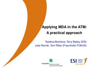 Applying MDA in the ATM: A practical approach