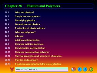 Chapter 28	Plastics and Polymers