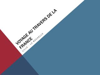 Voyage au  travers de  la France