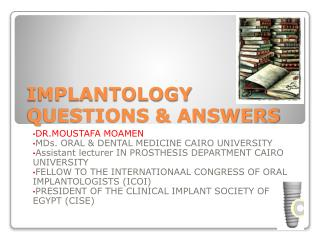 IMPLANTOLOGY QUESTIONS & ANSWERS