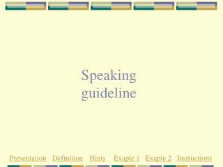 Speaking guideline
