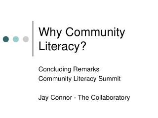 Why Community Literacy?