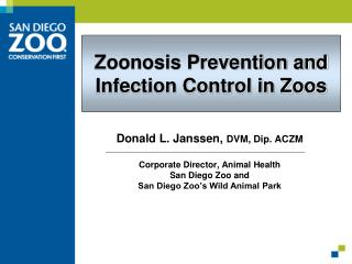 Zoonosis Prevention and Infection Control in Zoos