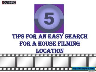 5 Tips for an Easy Search for a House Filming Location