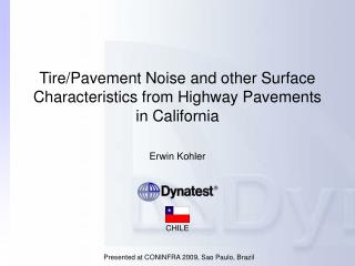 Tire/Pavement Noise and other Surface Characteristics from Highway Pavements in California