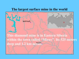 The largest surface mine in the world