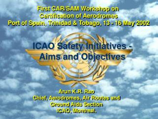 First CAR/SAM Workshop on Certification of Aerodromes, 13 -16 May 2002