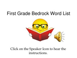 First Grade Bedrock Word List