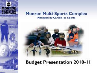 Monroe Multi-Sports Complex Managed by Canlan Ice Sports