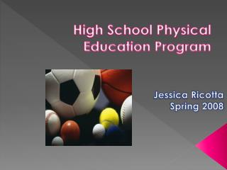 High School Physical Education Program