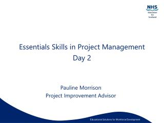 Essentials Skills in Project Management Day 2