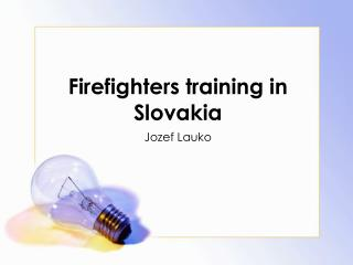 Firefighters training in Slovakia