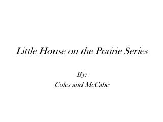 Little House on the Prairie Series