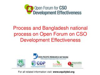 Process and Bangladesh national process on Open Forum on CSO Development Effectiveness