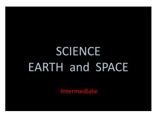 SCIENCE  EARTH  and  SPACE