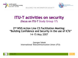 ITU-T activities on security (focus on ITU-T  Study Group 17)