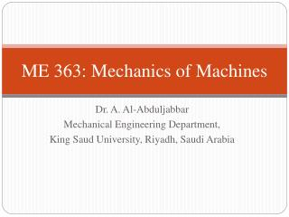 ME 363: Mechanics of Machines