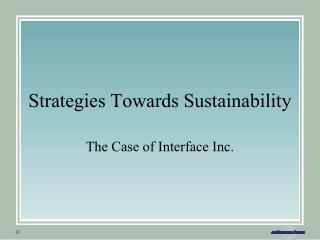 Strategies Towards Sustainability