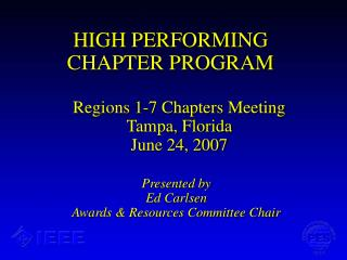 HIGH PERFORMING CHAPTER PROGRAM