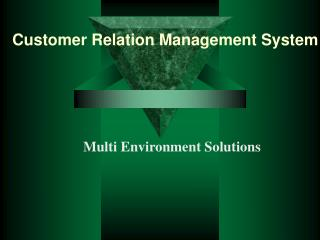 Customer Relation Management System