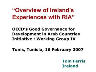 """Overview of Ireland's Experiences with RIA"""