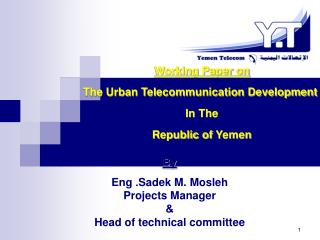 Working Paper on The Urban Telecommunication Development In The Republic of Yemen