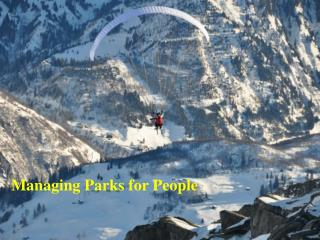 Managing Parks for People