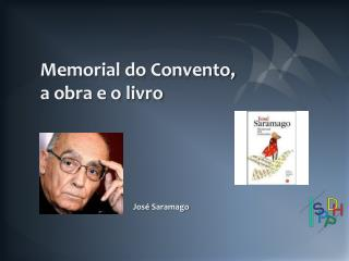 Memorial do Convento, a obra e o livro