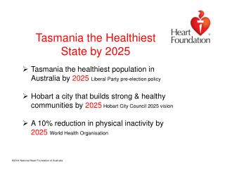 Tasmania  the Healthiest State by 2025