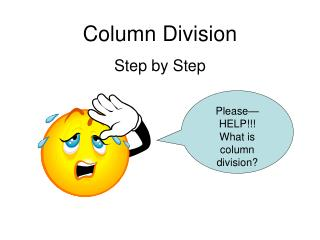 Column Division Step by Step
