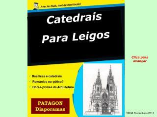 Catedrais Para Leigos