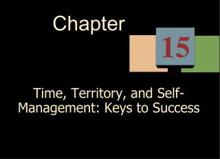 Time, Territory, and Self-Management: Keys to Success