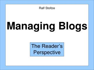 Managing Blogs