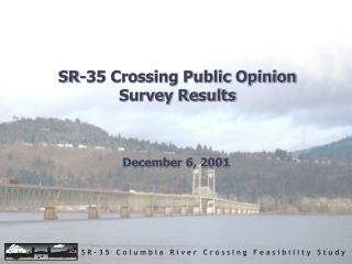 SR-35 Crossing Public Opinion Survey Results