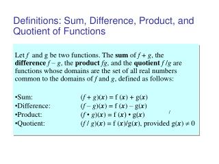 Definitions: Sum, Difference, Product, and Quotient of Functions