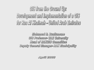 GIS from the Ground Up:  Development and Implementation of a GIS