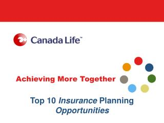 Top 10  Insurance  Planning  Opportunities
