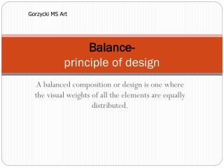 Balance- principle of design