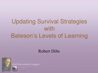Updating Survival Strategies  with  Bateson's Levels of Learning
