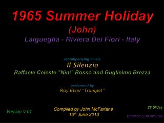 1965 Summer Holiday (John) Laigueglia -  Riviera Dei Fiori - Italy accompanying music