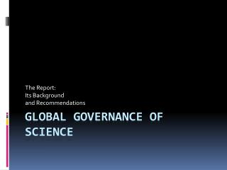Global Governance of Science