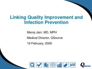 Linking Quality Improvement and Infection Prevention