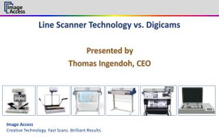 Line Scanner Technology vs. Digicams