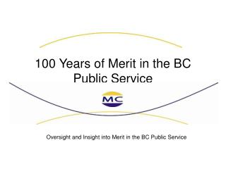 100 Years of Merit in the BC Public Service