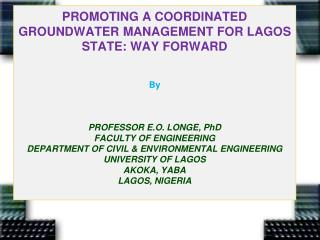 GROUNDWATER MANAGEMENT FOR LAGOS:   A Major Challenge To All