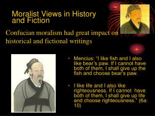 Moralist Views in History and Fiction