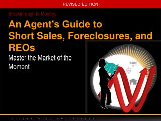 An Agent's Guide to Short Sales, Foreclosures, and REOs