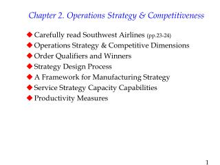 Chapter 2. Operations Strategy  Competitiveness